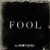 Fool by forBrothers