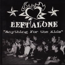 Anything For The Kids by Left Alone