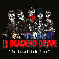 To Establish Ties by 13 DeadEnd Drive