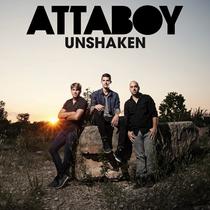 Unshaken (Radio Version) by Attaboy