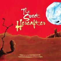 The Sweet Hereafter by Jordan-Morgan Lansdowne