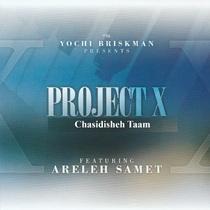 Project X Chasidishe Taam by Areleh Samet