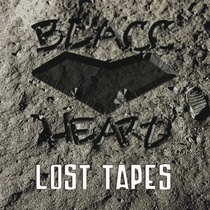 Lost Tapes by B.L.A.C.C. Heart