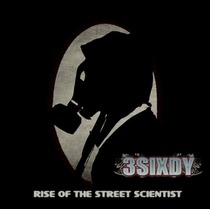 Rise of the Street Scientist by 3Sixdy