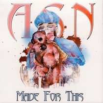 Made For This by A.S.N.