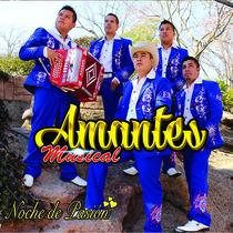 Noche de Pasion by Amantes Musical
