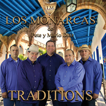 Traditions by Los Monarcas, Pete Diaz & Mario Diaz
