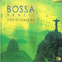 Bossa Brazil by Dorio Ferreira