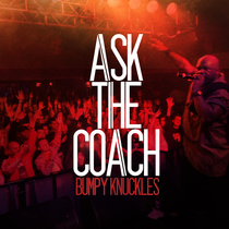 Ask the Coach by Bumpy Knuckles