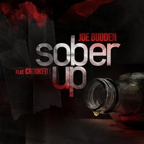 Sober Up (feat. Crooked I) by Joe Budden
