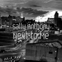 Next to Me by Sally Anthony