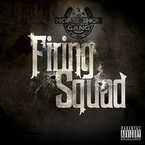 Firing Squad by Horseshoe Gang