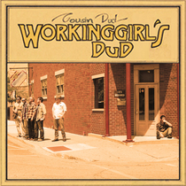 Workinggirl's Dud by Cousin Dud