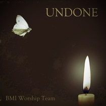 Undone by Beacon Ministries Worship Team