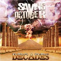 Decades by Saving October