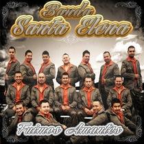 Fuimos Amantes by Banda Santa Elena