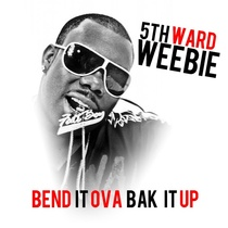 Bend It Ova Bak It Up (feat. Magnolia Chop) by 5thward Weebie