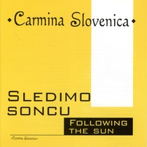 Following The Sun by Carmina Slovenica