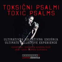 Toxic Psalms by Carmina Slovenica