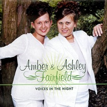 Voices in the Night by Amber & Ashley Fairfield