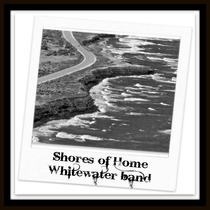 Shores of Home by Whitewater Band
