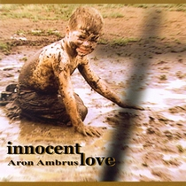 Innocent Love by Aron Ambrus