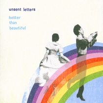Better Than Beautiful by Aaron Anastasi - Unsent Letters