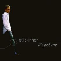 It's Just Me by Eli Skinner