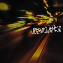 Braxton Parker by Braxton Parker