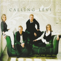 Filled With Your Glory by Calling Levi