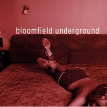Bloomfield Underground by Bloomfield Underground