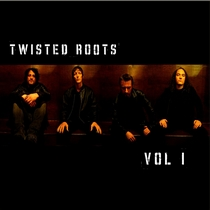Volume 1 by Twisted Roots