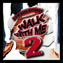 Walk With Me 2 by Dominion Records
