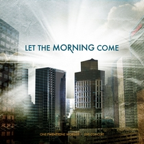 Let The Morning Come by 121 Community Church Worship Band