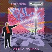 Dreams by Attila Molnar