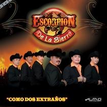 Como Dos Extraños by Escorpion De La Sierra