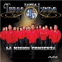 La Mision Comienza by Banda Tierra Linda