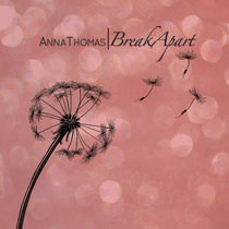 Break Apart by Anna Thomas
