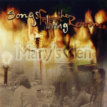 Songs From the Living Room by Mary's Den