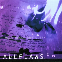 These Walls Are Lies by Allflaws