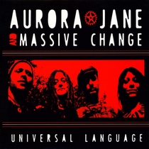 Universal Language by Aurora Jane & Massive Change