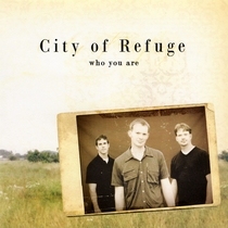 Who You Are by City of Refuge