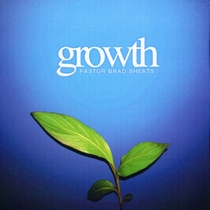 Growth- On Purpose by Brad Sheats