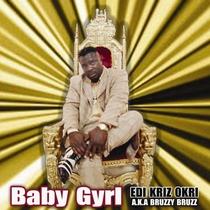 Baby  Gyrl by Edi Kriz Okri