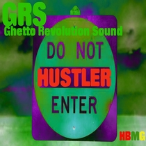 Hustler by Ghetto Revolution Sound