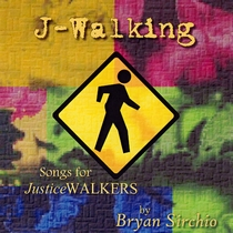 J-Walking by Bryan Sirchio
