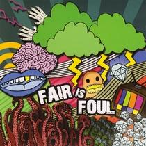 Fair is Foul EP by Fair is Foul