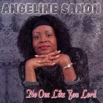 No One Like You Lord by Angeline Sanon