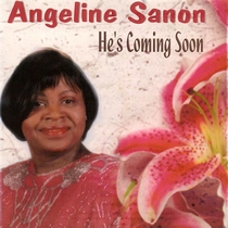 He's Coming Soon by Angeline Sanon