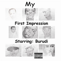 My First Impression of Hip-Hop by Burudi